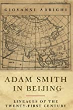 [Giovanni Arrighi] Adam Smith in Beijing: Lineages of The 21st Century-Paperback