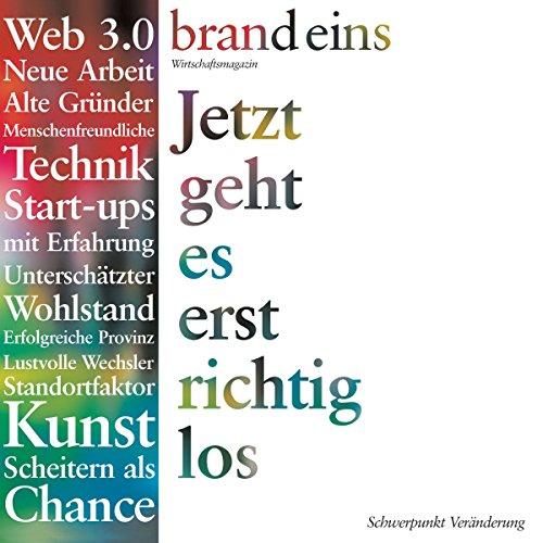 Generation Gründer (brand eins: Veränderung)                   Autor:                                                                                                                                 Harald Willenbrock                               Sprecher:                                                                                                                                 Anna Doubek,                                                                                        Gerhart Hinze                      Spieldauer: 28 Min.     2 Bewertungen     Gesamt 4,0
