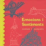 Emocions i Sentiments - Contes i Cançons