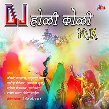 Dj Holi Koli Mix
