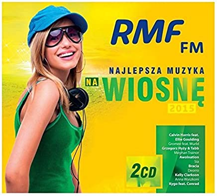 Calvin Harris / Ellie Goulding / Sia: RMF Najlepsza Muzyka na Wiosn? 2015 (digipack) [CD] by Calvin Harris