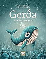 Gerda - Balinanin Hikayesi - Ciltli