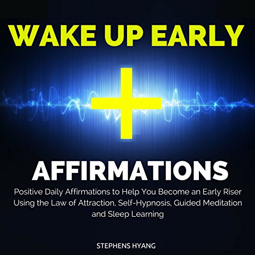 Wake Up Early Affirmations audiobook cover art