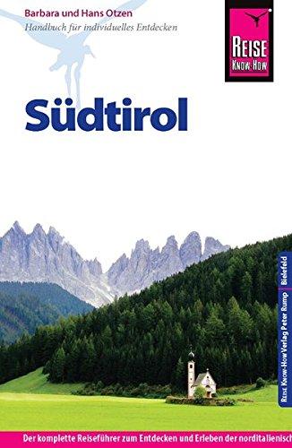 Reise Know-How Südtirol: Reiseführer für individuelles Entdecken