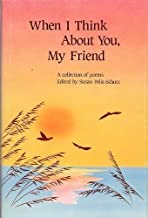 When I Think About You, My Friend