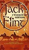 JACK FLINT Y EL ARPA DE LAS ESTACIONES: (2º VOL. TRILOGIA) (ESCRITURA DESATADA)