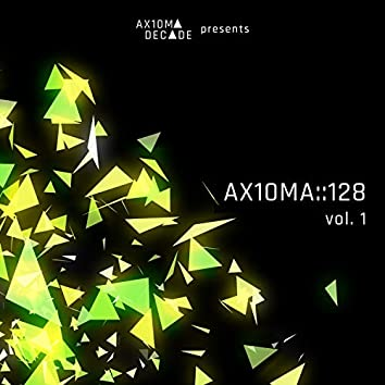 AX10MA::128, Vol. 1