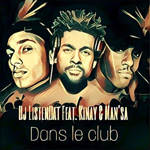 DJ ListenDaT feat. Kinay & Man'sa