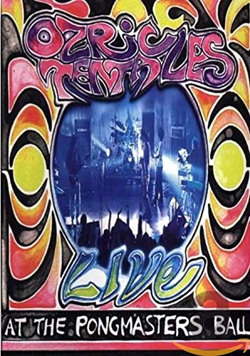 Ozric Tentacles: Live At The Pongmaster's [DVD]