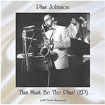 This Must Be the Plas! (Remastered 2021, Ep)