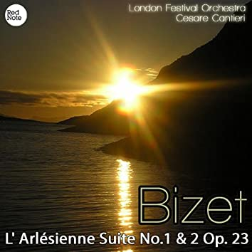 Bizet: L' Arlésienne Suite No.1 & 2 Op. 23