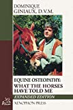 Equine Osteopathy: What the Horses Have Told Me - Richard Williams