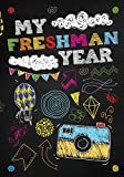 My Freshman Year: Blank Lined Notebook or Journal for Your Ninth Grade Freshman Year