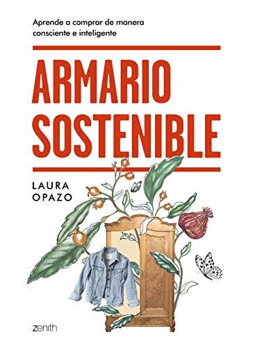 Armario sostenible: Aprende a comprar de manera consciente e inteligente (Zenith Green)