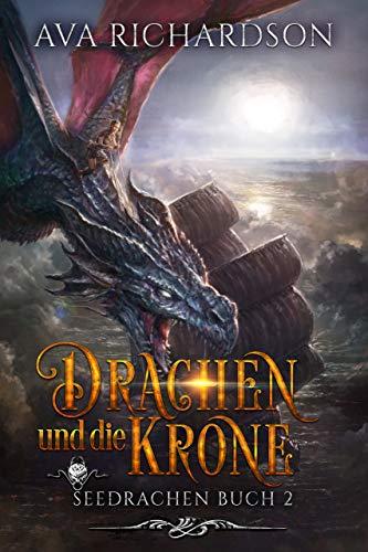 Drachen und die Krone (SeeDrachen 2) (German Edition)