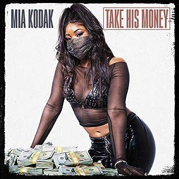 Take His Money