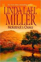 By Linda Lael Miller - McKettrick's Choice (The McKettrick Series #4) (2005-06-16) [Hardcover]