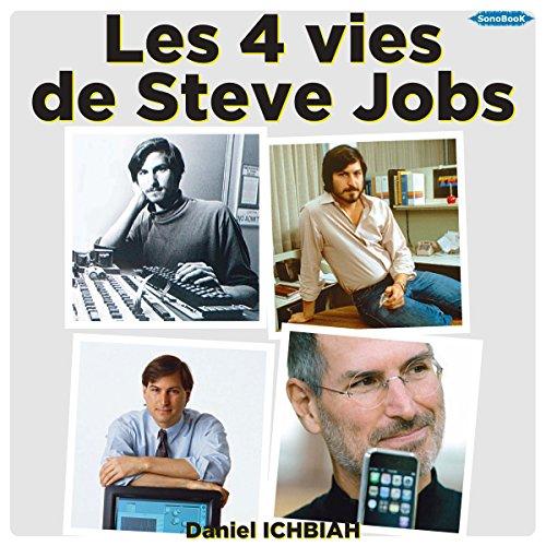 Les quatre vies de Steve Jobs cover art