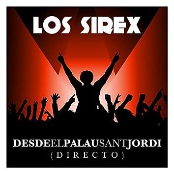 Los Sirex Desde el Palau Sant Jordi (Directo)