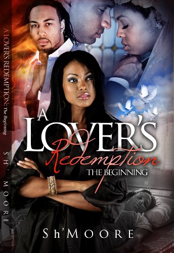 A Lover's Redemption; The Beginning