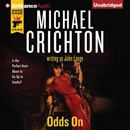 Odds On Audiobook By Michael Crichton,                                                                                        John Lange cover art
