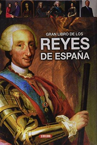Gran libro de los reyes de España