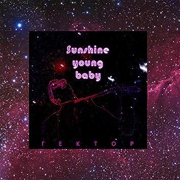 Sunshine Young Baby