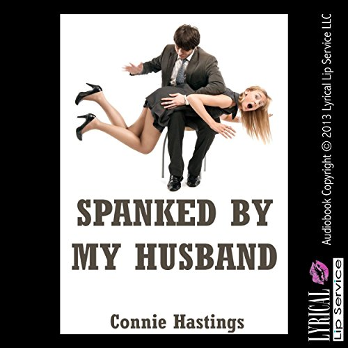 Spanked by My Husband: An Erotic Romance Short Story cover art