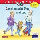 LESEMAUS 69: Conni besucht Oma und Opa (69) - Liane Schneider