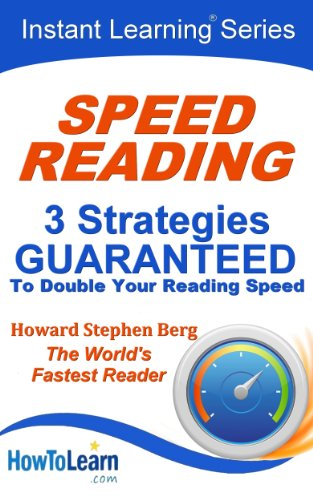 Speed Reading: 3 Strategies Guaranteed to Double Your Reading Speed (Instant Learning Series Book 1) (English Edition)
