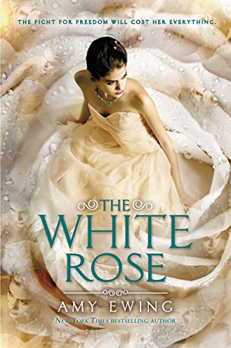 The White Rose (Lone City Trilogy)