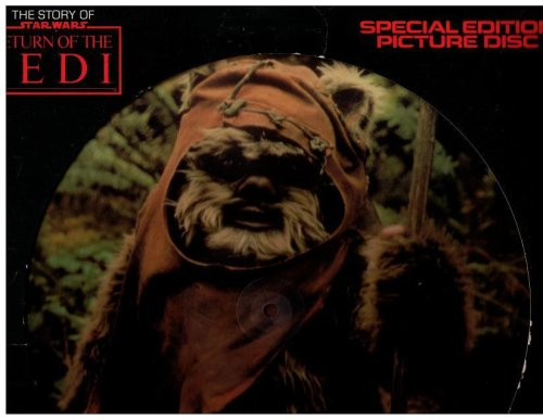 STORY OF STAR WARS: RETURN OF THE JEDI (SPECIAL EDITION PICTURE DISC WITH DIALOGUE, MUSIC & SOUND EFFECTS; 1983)