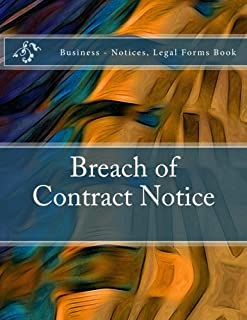 Breach of Contract Notice: Business - Notices, Legal Forms Book