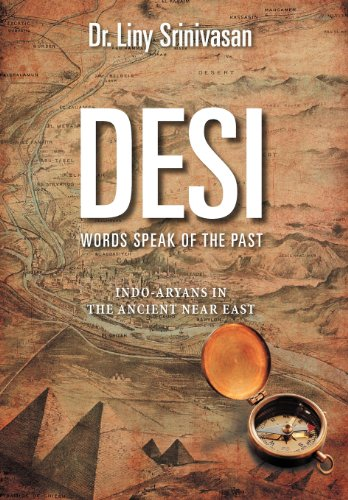 Desi Words Speak of the Past: Indo-Aryans in the Ancient Near East