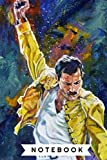 Freddie Mercury | Notebook , Journal | Perfect for Birthday gifts and Fan club members: Perfectly Li...