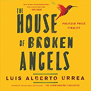 The House of Broken Angels                   By:                                                                                                                                 Luis Alberto Urrea                               Narrated by:                                                                                                                                 Luis Alberto Urrea                      Length: 9 hrs and 46 mins     914 ratings     Overall 4.4
