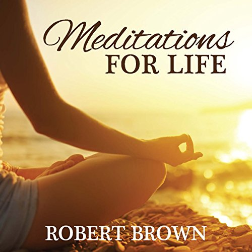 Meditations for Life audiobook cover art