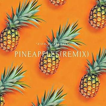 Pineapples (Remix)