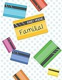 Budget mensuel familial: Journal de caisse, registre comptable de famille, privé, personnel | 100 pages de 25 lignes chacune| 102 pages | Carte de crédit | Format A4 8,5' x 11'