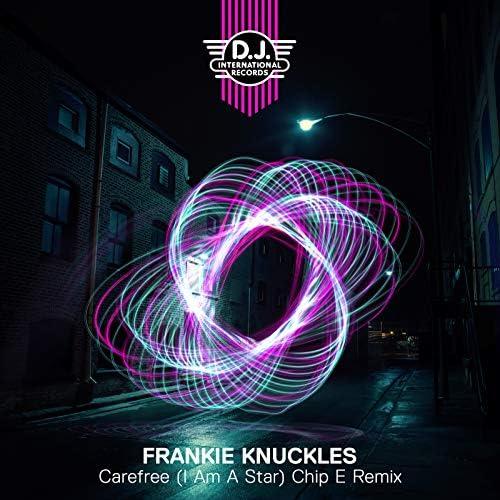 Frankie Knuckles feat. Big Mel & Chip E