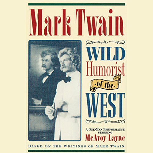 Mark Twain: Wild Humorist of the West audiobook cover art