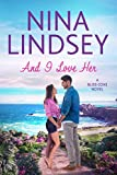 And I Love Her (An Opposites Attract Romance) (Bliss Cove Book 2) (English Edition)