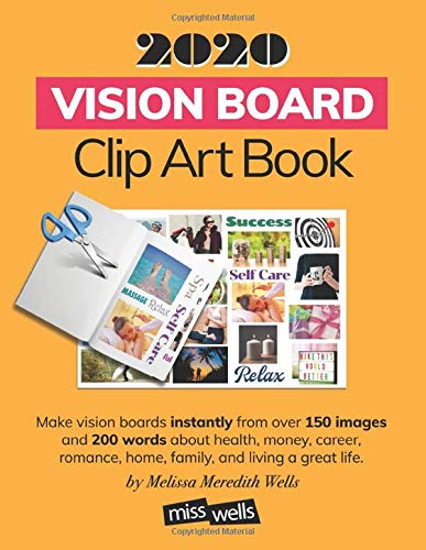 Compare Textbook Prices for 2020 Vision Board Clip Art Book  ISBN 9781672879231 by Wells, Melissa Meredith