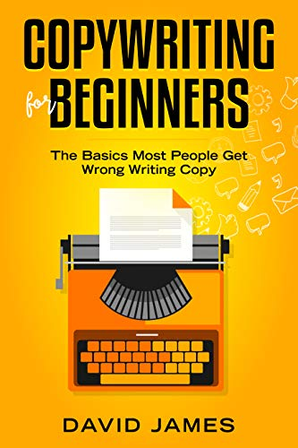 Copywriting for Beginners: The Basics Most People Get Wrong Writing Copy