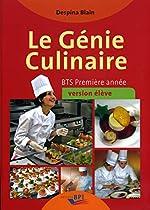 Le Génie Culinaire - Bts Première Annee - Eleve de Despina Blain