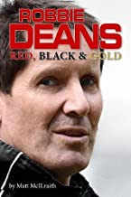 Robbie Deans: Red, Black and Gold