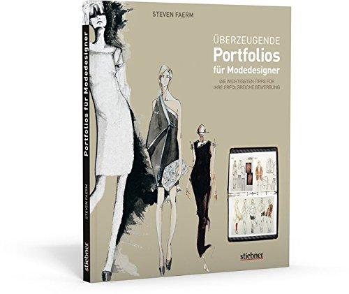 Überzeugende Portfolios für Modedesigner. Die wichtigsten Tipps für Ihre erfolgreiche Bewerbung
