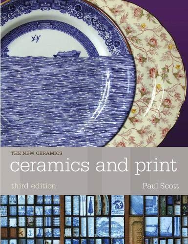 Ceramics and Print (Ceramics Handbooks)