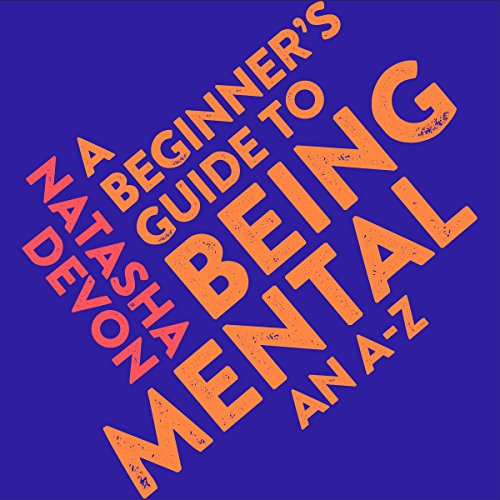 A Beginner's Guide to Being Mental cover art