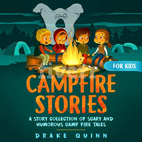 Campfire Stories for Kids audiobook cover art